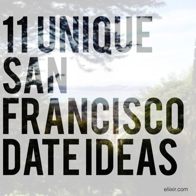 ... truly understand you start your story with san francisco date ideas